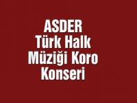 ASDER, Türk Halk Müziği koro konseri