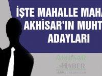 31 Mart 2019 tarihinde yapılacak yerel seçimlerde Akhisar'ın mahalle muhtar adayları