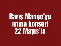 Barış Manço'yu anma konseri 22 Mayıs'ta