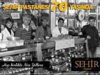 Şehir Pastanesi 70 yaşında