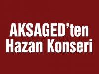 AKSAGED'ten Hazan Konseri