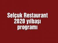 Selçuk Restaurant 2020 yılbaşı programı