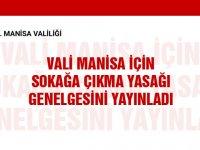 Manisa Valisi ilimiz için sokağa çıkma yasağı genelgesini yayınladı