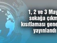 1, 2 ve 3 Mayıs sokağa çıkma kısıtlaması genelgesi yayınlandı