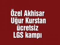 Özel Akhisar Uğur Kurstan ücretsiz LGS kampı