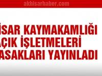 Akhisar Kaymakamlığı açık işletmeleri ve yasakları yayınladı