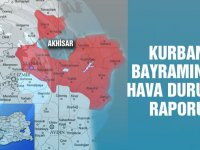 İşte Akhisar'da kurban bayramı hava durumu raporu
