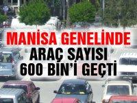 Manisa'da araç sayısı 600 bini geçti