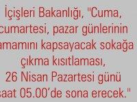 Türkiye genelinde 23 Nisan'dan itibaren 3 gün sokağa çıkma yasağı geldi