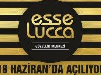 Esse-Lucca 18 Haziran Cuma günü açılıyor