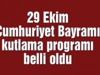 29 Ekim Cumhuriyet Bayramı kutlama programı belli oldu
