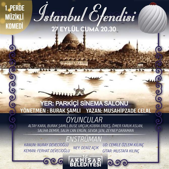 'istanbul-efendisi'-adli-tiyatro-oyunu-27-eylul'de-akhisar'da-sahnelenecek.jpeg