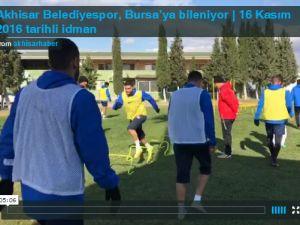 Akhisar Belediyespor, 16 Kasım 2016 tarihli Bursaspor idmanı