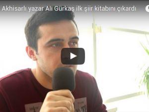 Akhisarlı yazar Ali Gürkaş ilk şiir kitabını çıkardı