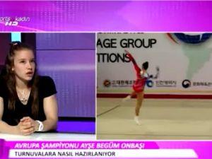Avrupa Şampiyonumuz milli cimnastikçi Ayşe Begüm Onbaşı Sports TV'nin konuğu oldu
