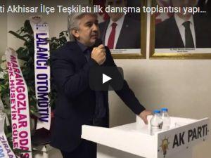 AK Parti Akhisar yeni yönetiminin ilk ilçe danışma meclisi yapıldı