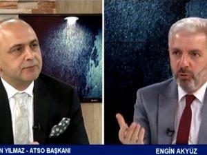 ATSO Başkanı Abdurrahman Yılmaz, Engin Akyüz'ün programında projelerini açıkladı