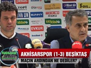 Akhisarspor, Beşiktaş (1-3) maçın ardından dediler?